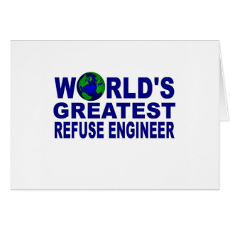World's Greatest Refuse Engineer Card