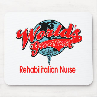 World's Greatest Rehabilitation Nurse Mouse Pad