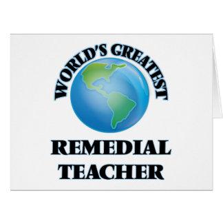 World's Greatest Remedial Teacher Greeting Card