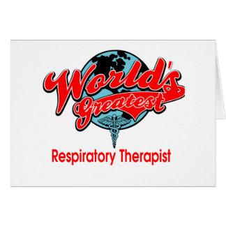 World's Greatest Respiratory Therapist Card