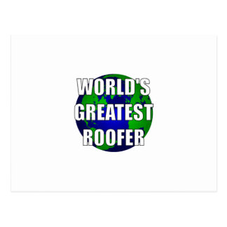 World's Greatest Roofer Postcard