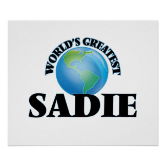 World's Greatest Sadie Poster