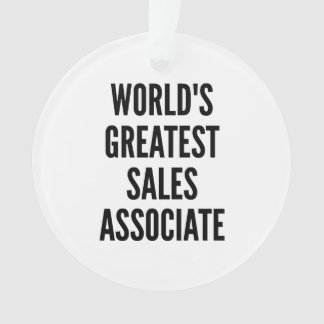 Worlds Greatest Sales Associate Ornament