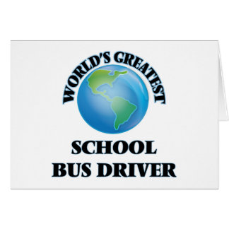 World's Greatest School Bus Driver Stationery Note Card