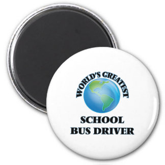 World's Greatest School Bus Driver Magnet