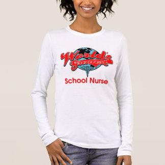 World's Greatest School Nurse Long Sleeve T-Shirt