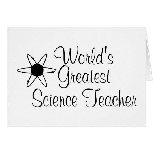 Worlds Greatest Science Teacher 2 Card