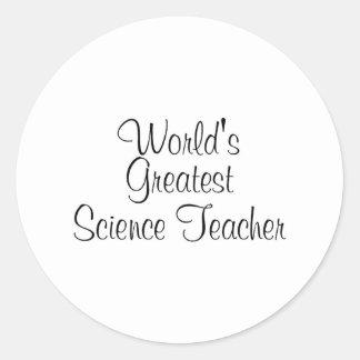 Worlds Greatest Science Teacher Classic Round Sticker