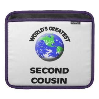 World's Greatest Second Cousin Sleeves For iPads