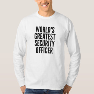 Worlds Greatest Security Officer T-Shirt