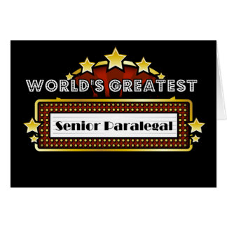 World's Greatest Senior Paralegal Card