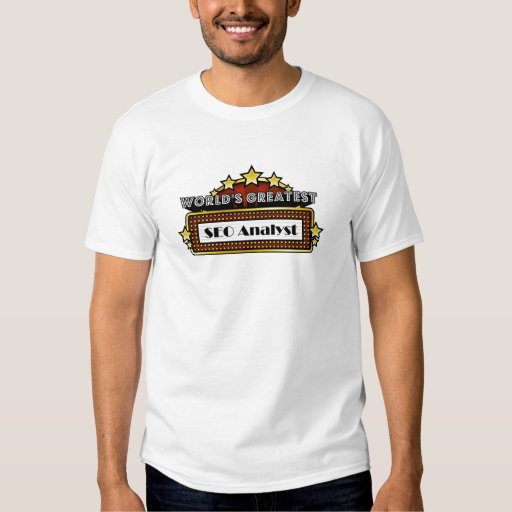 World's Greatest SEO Analyst Shirt