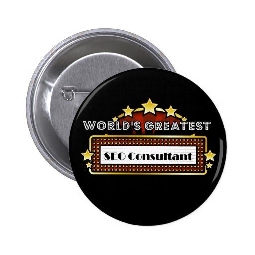 World's Greatest SEO Consultant Pinback Button