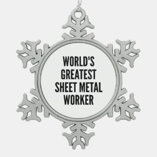 Worlds Greatest Sheet Metal Worker Snowflake Pewter Christmas Ornament