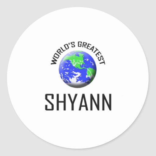 World's Greatest Shyann Sticker