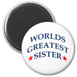 Worlds Greatest Sister 2 Inch Round Magnet