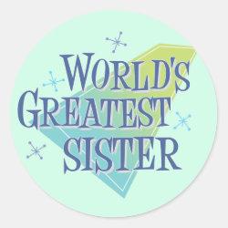 Round Sticker with World's Greatest Sister design
