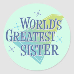 Round Sticker with World's Greatest Sister design