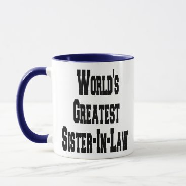Worlds Greatest Sister-In-Law Mug