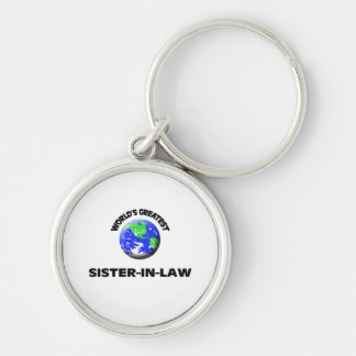 World's Greatest Sister-In-Law Silver-Colored Round Keychain