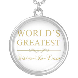 World's Greatest Sister-In-Law Silver Plated Necklace