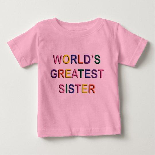 Worlds Greatest Sister Infant T-shirt