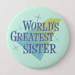 Round Button with World's Greatest Sister design