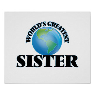 World's Greatest Sister Print