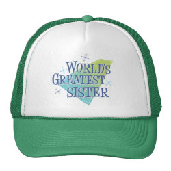 Trucker Hat with World's Greatest Sister design