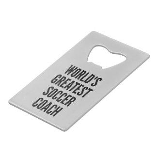 Worlds Greatest Soccer Coach Credit Card Bottle Opener