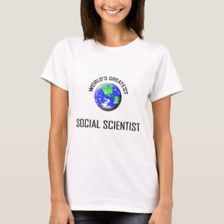 World's Greatest Social Scientist T-Shirt