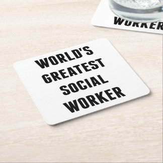Worlds Greatest Social Worker Square Paper Coaster