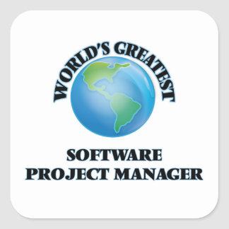 World's Greatest Software Project Manager Square Sticker