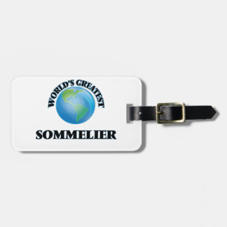 World's Greatest Sommelier Luggage Tag