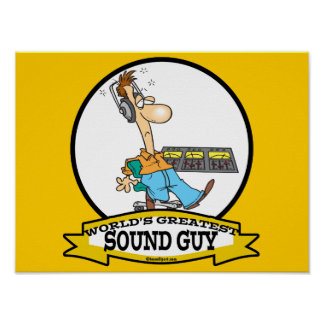 WORLDS GREATEST SOUND GUY MEN CARTOON POSTER