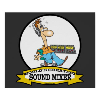 WORLDS GREATEST SOUND MIXER MEN CARTOON POSTER