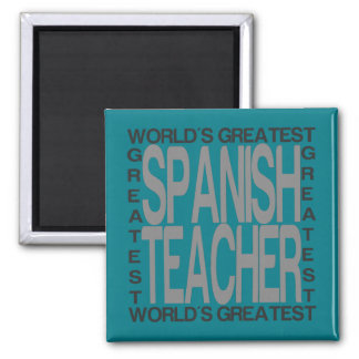 Worlds Greatest Spanish Teacher 2 Inch Square Magnet