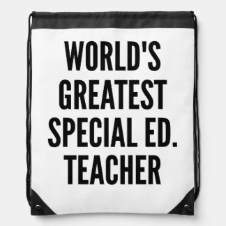 Worlds Greatest Special Education Teacher Drawstring Backpack