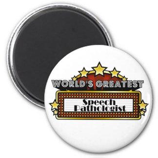 World's Greatest Speech Pathologist 2 Inch Round Magnet