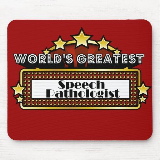 World's Greatest Speech Pathologist Mouse Pad