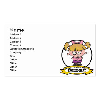 WORLDS GREATEST SPOILED BRAT CARTOON BUSINESS CARD