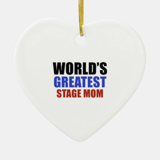 World's greatest STAGE MOM Christmas Tree Ornament