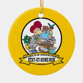 WORLDS GREATEST STAY AT HOME MOM CARTOON CERAMIC ORNAMENT