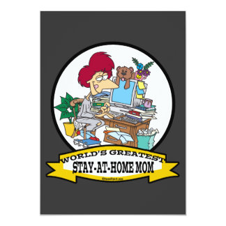 """WORLDS GREATEST STAY AT HOME MOM CARTOON 5"""" X 7"""" INVITATION CARD"""