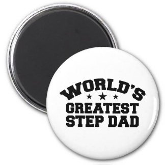 World's Greatest Step Dad Magnet