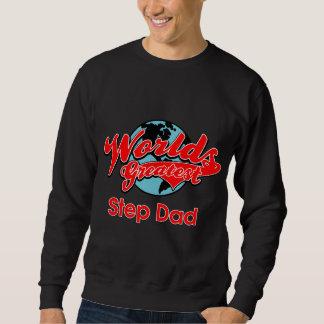 World's Greatest Step Dad Sweatshirt