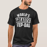 World's Greatest Step-Dad T-Shirt