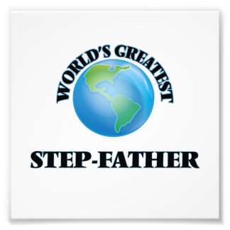 World's Greatest Step-Father Photographic Print