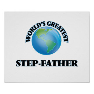World's Greatest Step-Father Print