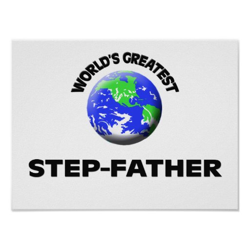 World's Greatest Step-Father Posters